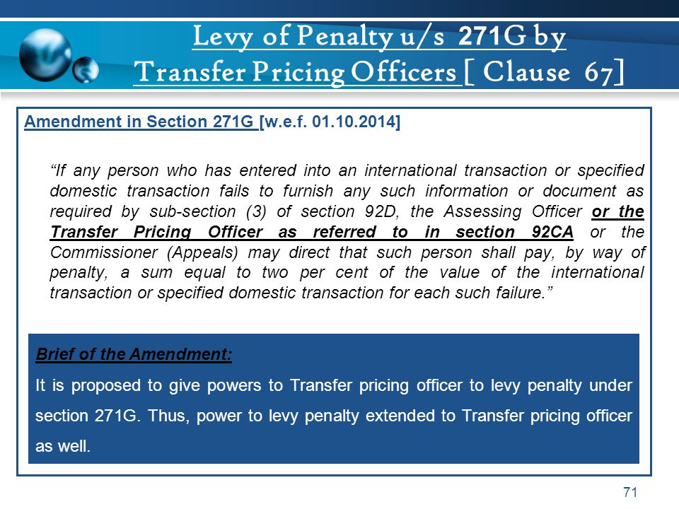 Levy of Penalty u/s 271G by Transfer Pricing Officers [ Clause 67]